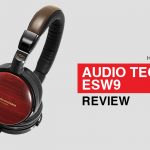 Audio-Techncia ESW9 long-term review